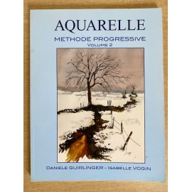 Aquarelle Méthode progressive volume 2